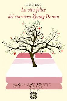 la vita felice del ciarliero zhang damin_cover