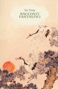 racconti fantastici_su tong_cover