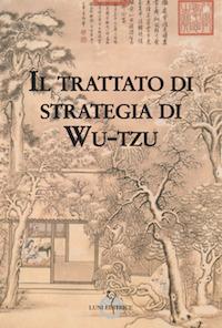 Il trattato di strategia di Wu-Tzu_cover