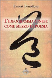 ideogramma cinese come mezzo di poesia_cover