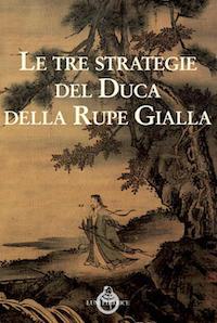 tre strategie del duca della rupe gialle